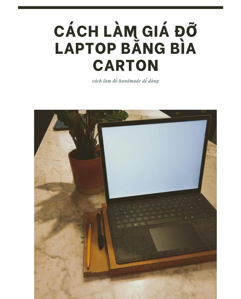 Giá đỡ laptop bằng bìa carton